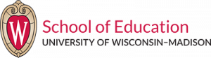 School of Education University of Wisconsin-Madison